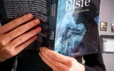 Kronique : Elsie T01 – Une dernière fois