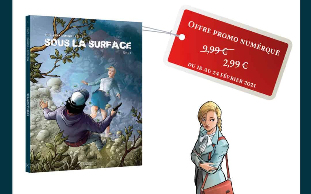 Promo numérique : Sous la surface BD01