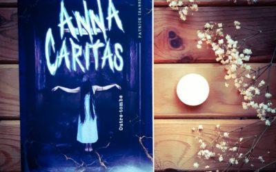 Kronique : Anna caritas t03 – Outre-tombe