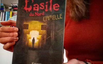 Kronique : L'asile du nord t01 – Camille