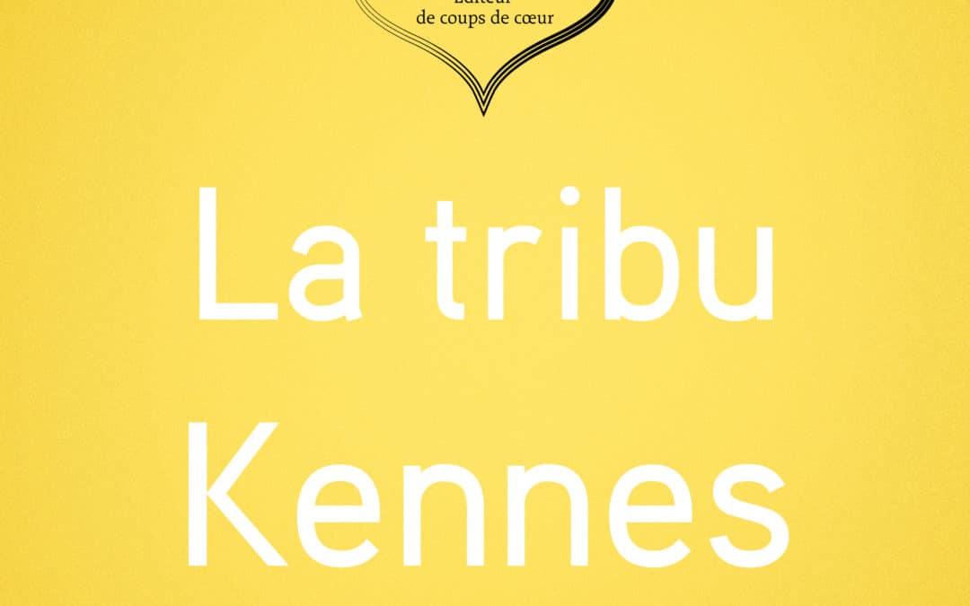 La tribu Kennes Éditions s'agrandit !