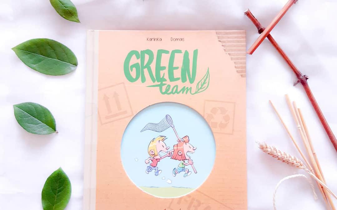 Kronique : Green team T01 – Objectif zéro déchet